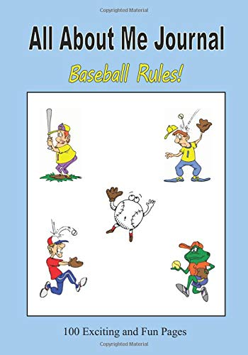 All About Me Journal - Baseball Rules! por C. Mahoney
