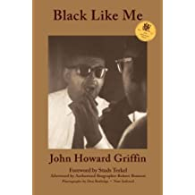 Black Like Me: 50th Anniversary Edition by John Howard Griffin (2011-09-30)