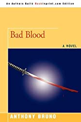 BAD BLOOD by Anthony Bruno (2008-05-23)