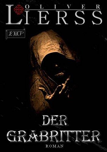 Buchseite und Rezensionen zu 'Der Grabritter: Thriller' von Oliver Lierss