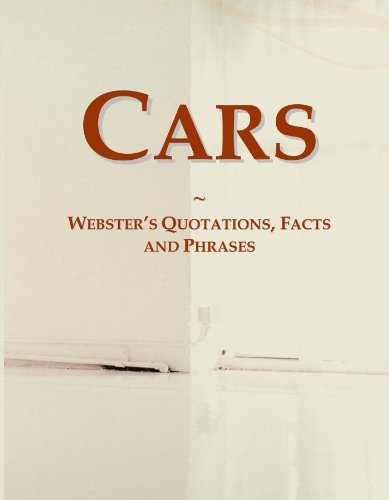 Cars: Webster's Quotations, Facts and Phrases