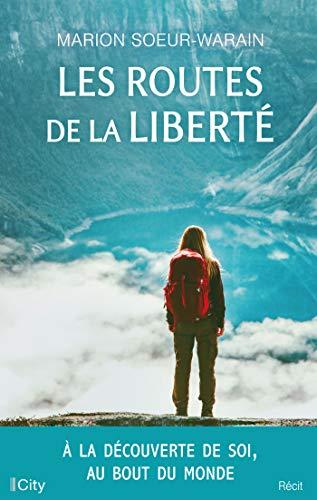 Les routes de la liberté par Marion Soeur-Warain