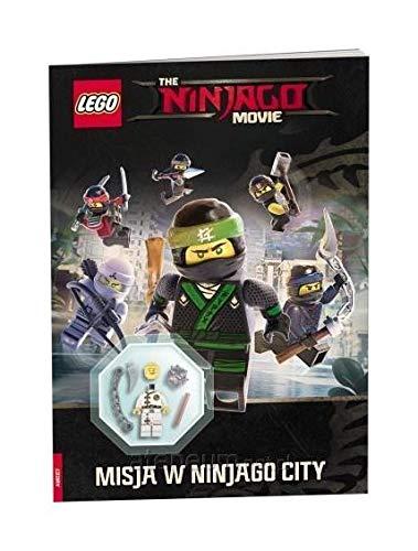 The Lego Ninjago Movie. Misja w Ninjago City [KSIÄĹťKA]