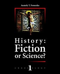 History: Fiction or Science? (Chronology) by Anatoly Fomenko (2003-09-02)