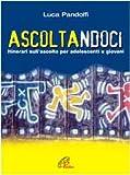 eBook Gratis da Scaricare Ascoltandoci Itinerari sull ascolto per adolescenti e giovani (PDF,EPUB,MOBI) Online Italiano