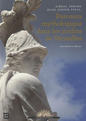 Parcours mythologique dans les jardins de Versailles