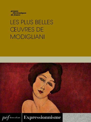 Lire un Les plus belles œuvres de Modigliani pdf, epub ebook