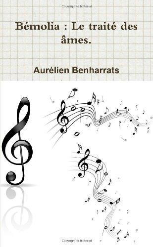 Bémolia : Le traité des âmes. par Aurélien Benharrats