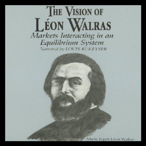 The Vision of Leon Walras  Audiolibri