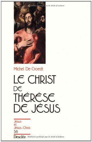 Le Christ de Thérèse de Jésus