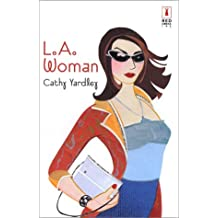 L.A. Woman (Red Dress Ink) by Cathy Yardley (2002-10-18)