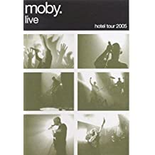 Moby : Hotel tour 2005