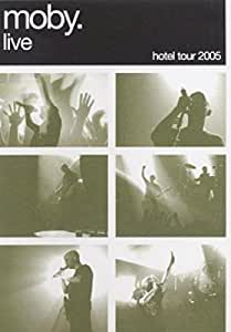 Moby Live: the Hotel Tour 2005 (DVD + CD)
