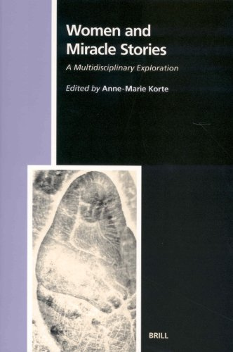 Women and Miracle Stories: A Multidisciplinary Exploration (Numen Book Series)