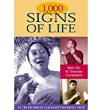 1, 000 Signs of Life: Basic ASL for Everyday Conversation (Paperback) - Common