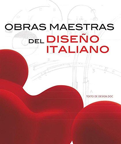 Obras maestras del diseno italiano/Masterpieces of Italian Design