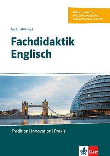 Fachdidaktik Englisch: Tradition - Innovation - Praxis. E-Book