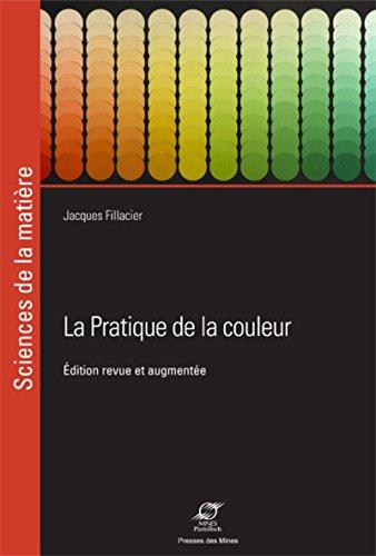 La pratique de la couleur - 2ème édition: Cette nouvelle edition remplace le 9782040157449