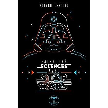 Faire des sciences avec Star Wars (ROMAN)