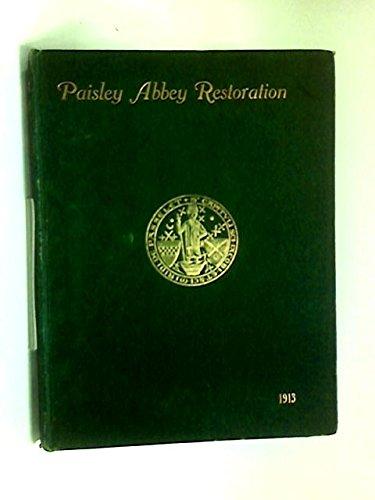 Paisley Abbey Restoration.