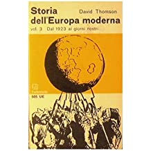 Storia dell'Europa moderna : Vol. 3 - Dal 1923 ai nostri giorni