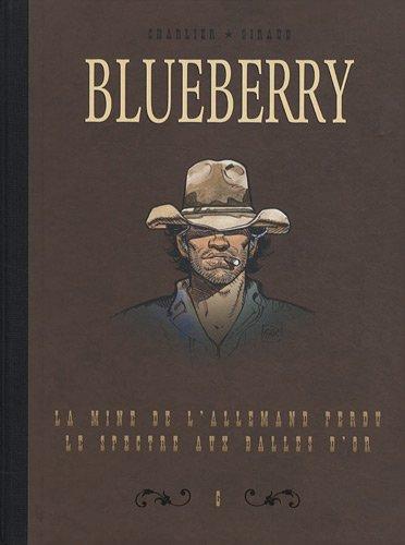 Blueberry, Tome 6 : Diptyque : La mine de l'allemand perdu; Le spectre aux balles