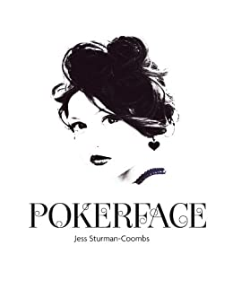 Poker Face by [Sturman-Coombs, Jess]