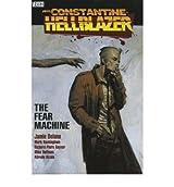 Hellblazer Fear Machine by Alcala, Alfredo ( Author ) ON Jul-25-2008, Paperback