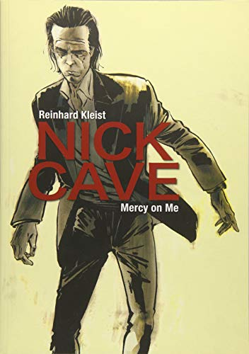 Nick Cave : Mercy on Me par Reinhard Kleist