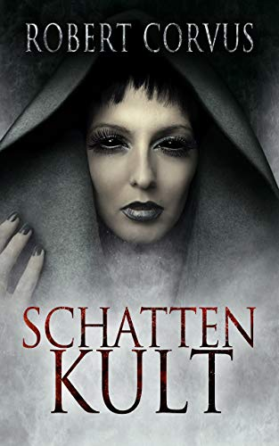 Schattenkult: erweiterte Edition