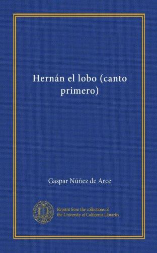 Hernán el lobo (canto primero)