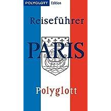 POLYGLOTT Edition Paris: Paris gestern & heute