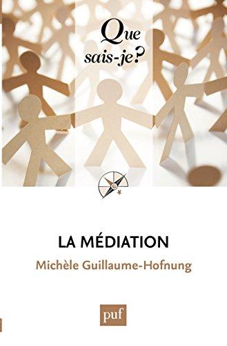 La médiation: « Que sais-je ? » n° 2930
