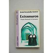 Extramuros / Jesús Fernández Santos
