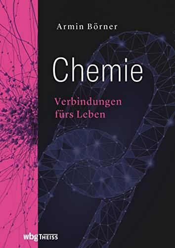 Chemie: Verbindungen fürs Leben (Kohlenstoff-chemie)