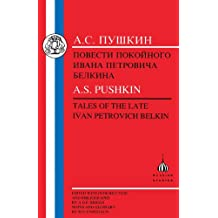 Pushkin: Tales of the Late Ivan Petrovich Belkin (Russian texts)