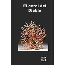 El coral del Diablo