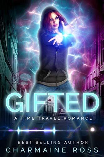 Gifted : A time travel paranormal romance (English Edition)