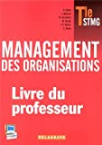 Management des organisations Tle STMG - Livre du professeur
