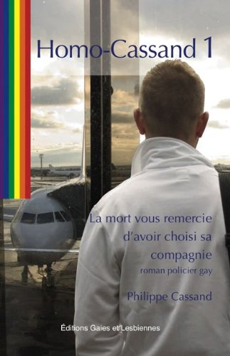 LA MORT VOUS REMERCIE D'AVOIR CHOISI SA COMPAGNIE (Homo-Cassand t. 1)