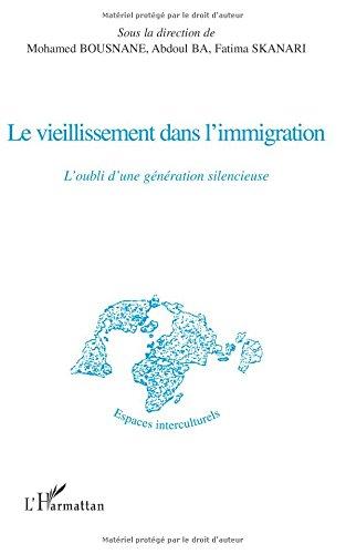 Le vieillissement dans l'immigration : L'oubli d'une génération silencieuse