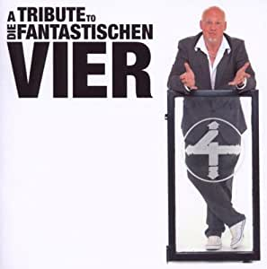 A Tribute to Die Fantastischen Vier (Standard Edition im Super Jewel Case inkl. 32 seitigen Booklett)