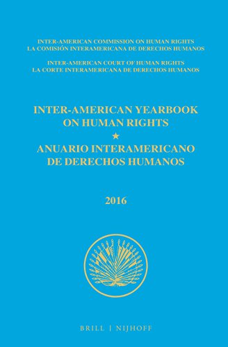 Inter-American Yearbook on Human Rights / Anuario Interamericano de Derechos Humanos, Volume 32 (2016) (2 Volume Set)