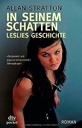 In seinem Schatten: Leslies Geschichte