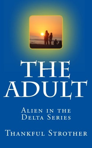 the-adult-alien-in-the-delta-series-volume-3