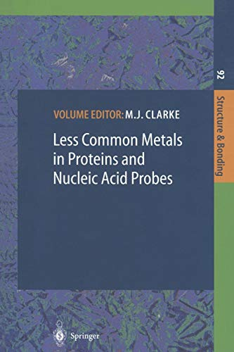 Less Common Metals in Proteins and Nucleic Acid Probes (Structure and Bonding (92), Band 92)