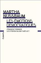Les Émotions démocratiques: Comment former le citoyen du XXIe siècle ?