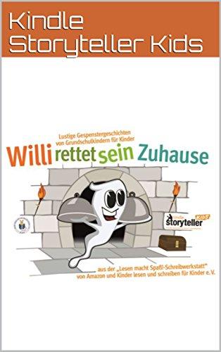 Willi rettet sein zu Hause: Lustige Gespenstergeschichten von Grundschulkindern für Kinder