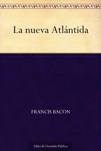 La nueva Atlántida por Francis Bacon