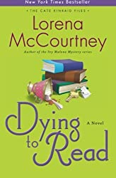 Dying to Read: A Novel (The Cate Kinkaid Files-Book 1) by Lorena McCourtney (2012-08-01)